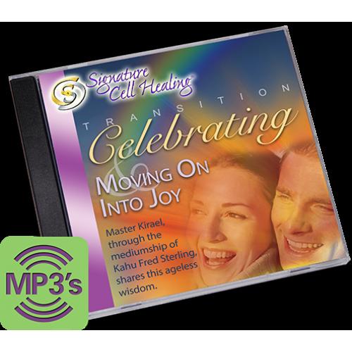 77 0707 895 MP3 Celebrating Moving Into Joy 500x500 1 - Transition: Celebrating and Moving on into Joy
